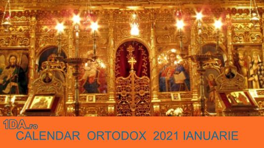 2021 IANUARIE Calendar Creștin Ortodox