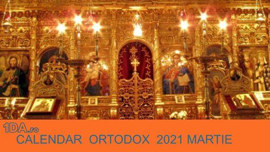 2021 MARTIE Calendar Creștin Ortodox
